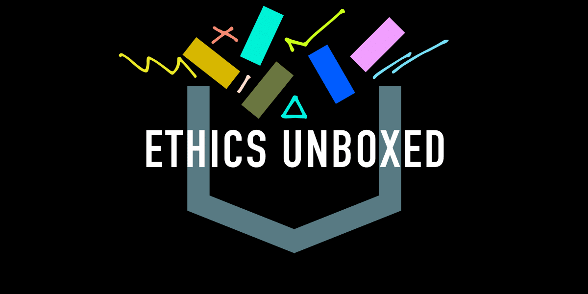 Ethics Unboxed